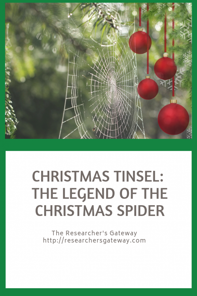 Christmas Tinsel, the Legend of the Christmas Spider
