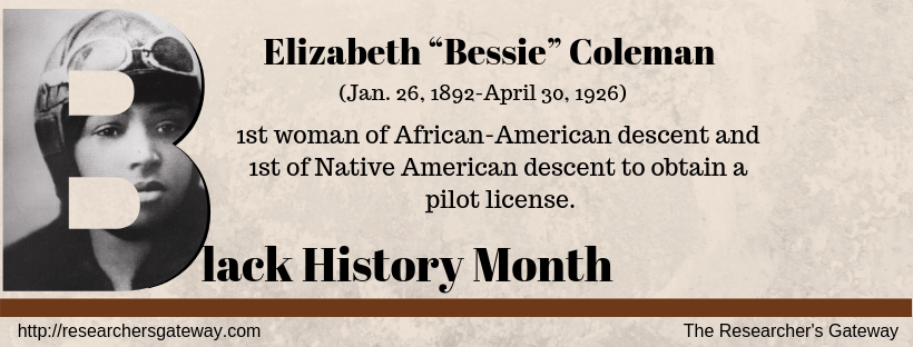 """Elizabeth """"Bessie"""" Coleman, 1st African-American and Native American woman Aviator"""