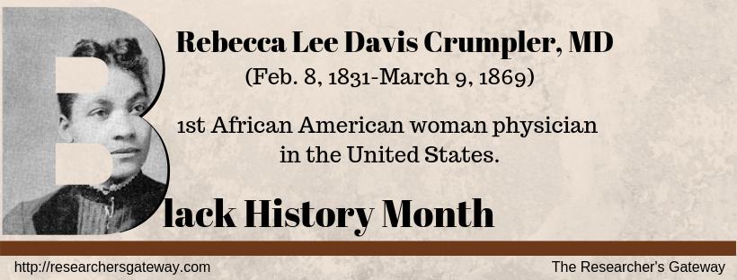 Black History Month - Rebecca Crumpler