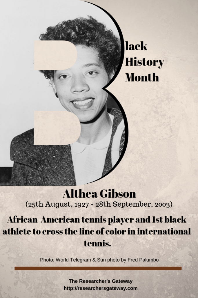 Black History Month - Althea Gibson, African-American Tennis Player.