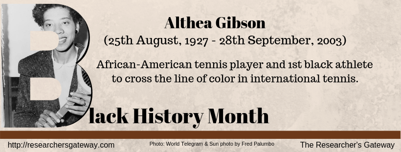 Althea Gibson, African-American Tennsic Player, Black History Month
