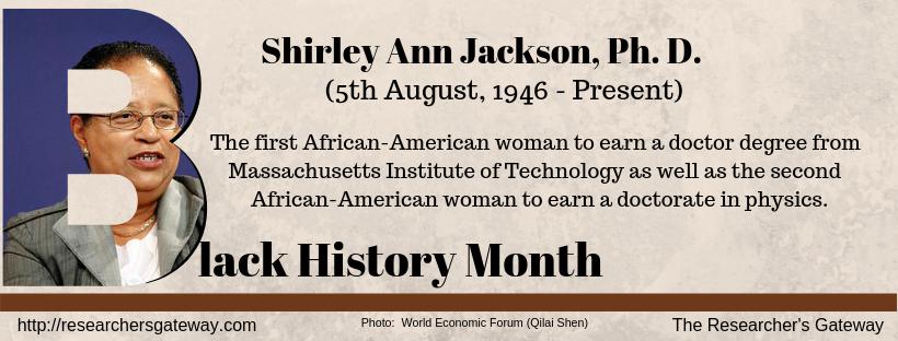 Black History Month - Shirley Jackson, Physicist
