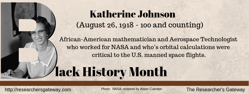 Katherine Johnson, Aerospace Technologist for Nasa - Black History Month