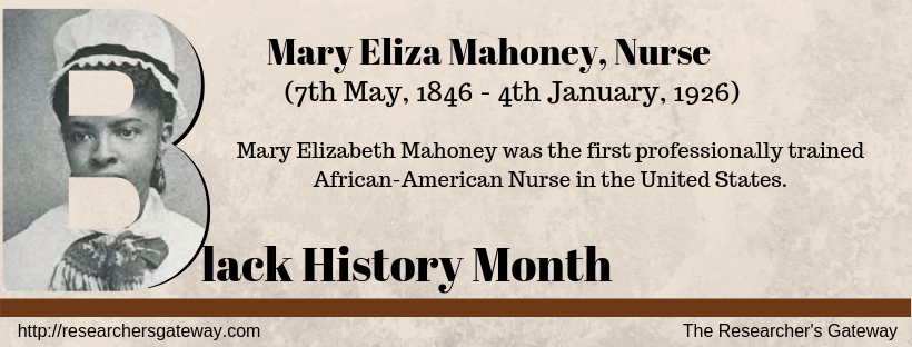Black History Month - Mary Eliza Mahoney, First African-American Nurse
