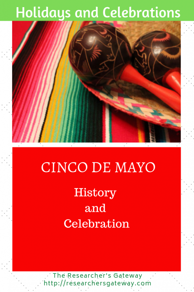 Cinco de Mayo - History and Celebration
