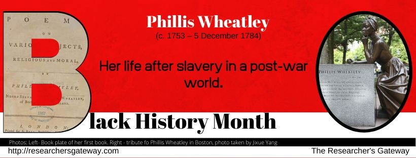Phillis Wheatley and her life after Slavery